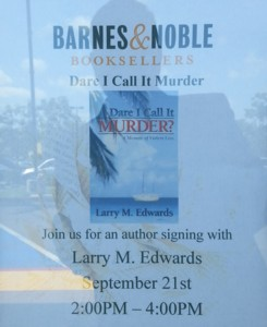 Dare I Call It Murder? - A Memoir of Violent Loss - by Larry M Edwards